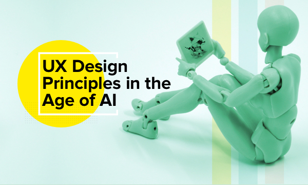 AI Customer Experience with these UX Design Principles