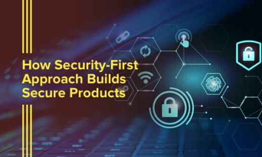 Security-First Approach in building products