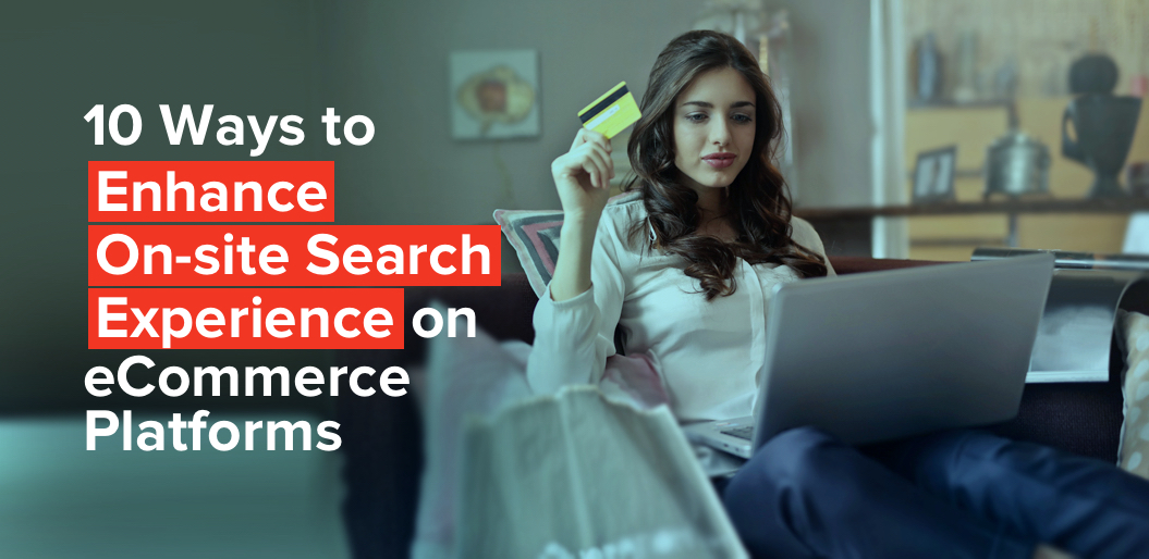 Few Ways to Create Effective On-Site Search Experience for your eCommerce Store