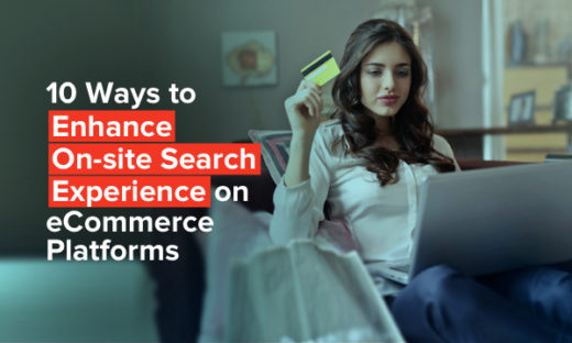 Ways to Create Effective On-Site Search Experience for your eCommerce Store