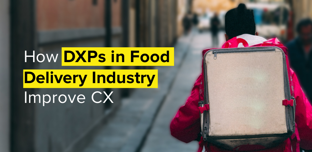 how dxps in food industry improve CX