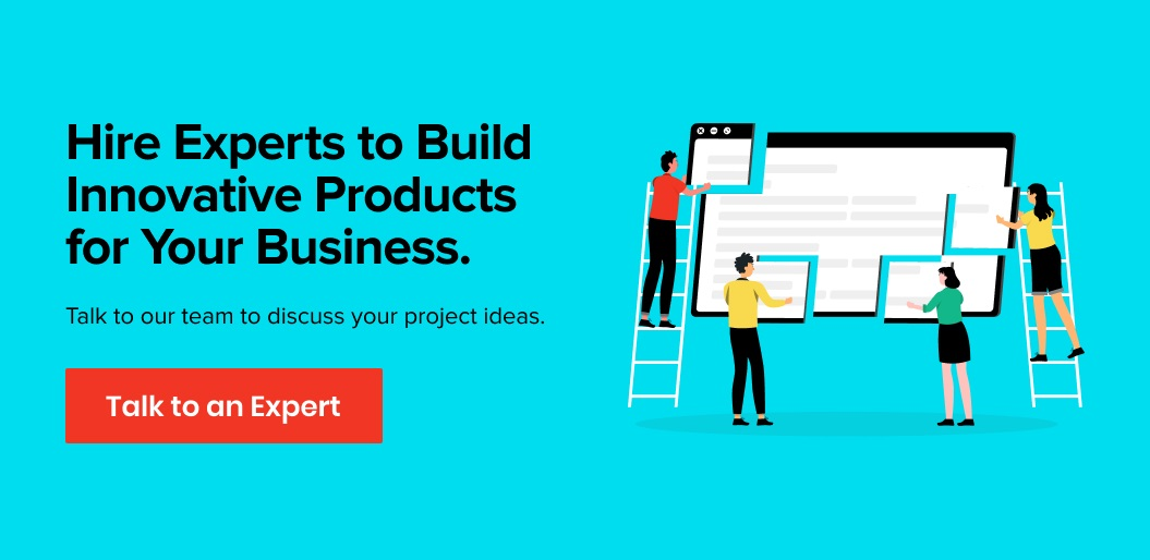 Hire Experts to Build Innovative Products