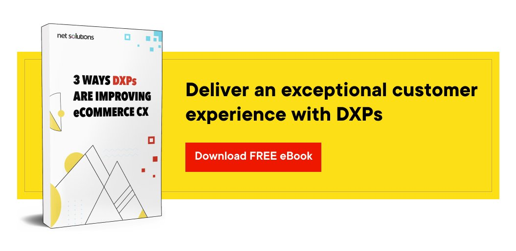 How DXP helps improve CX