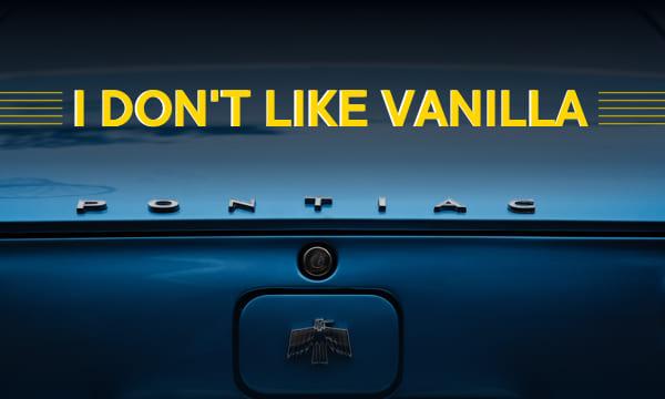 I do not like vanila issue