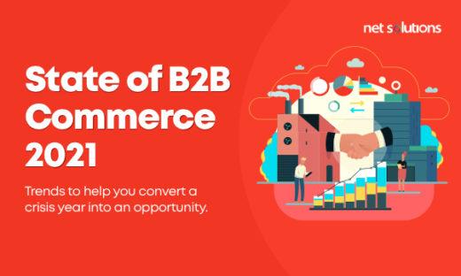 Net Solutions' B2B Commerce Trends for 2020
