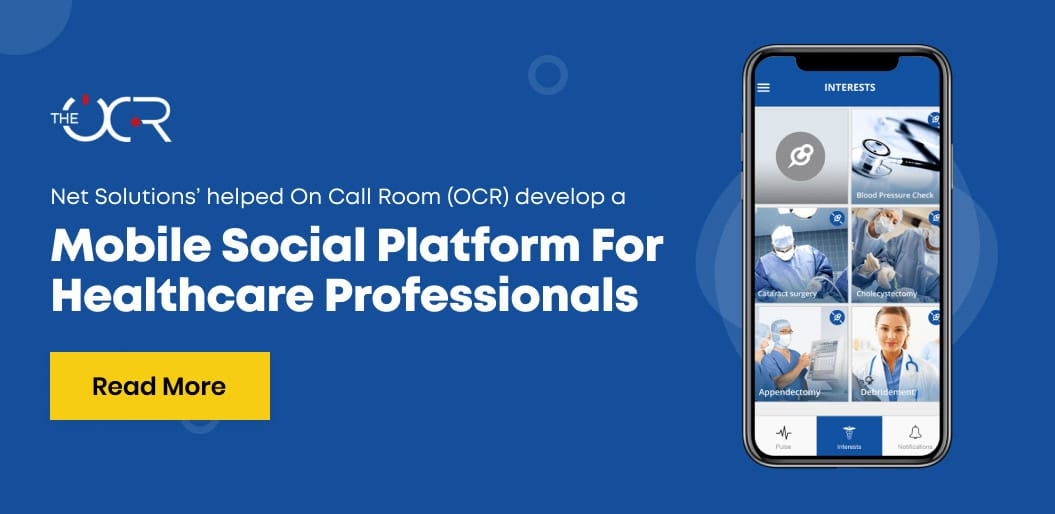 OCR Case study where Net Solutions built a social platform for healthcare professionals