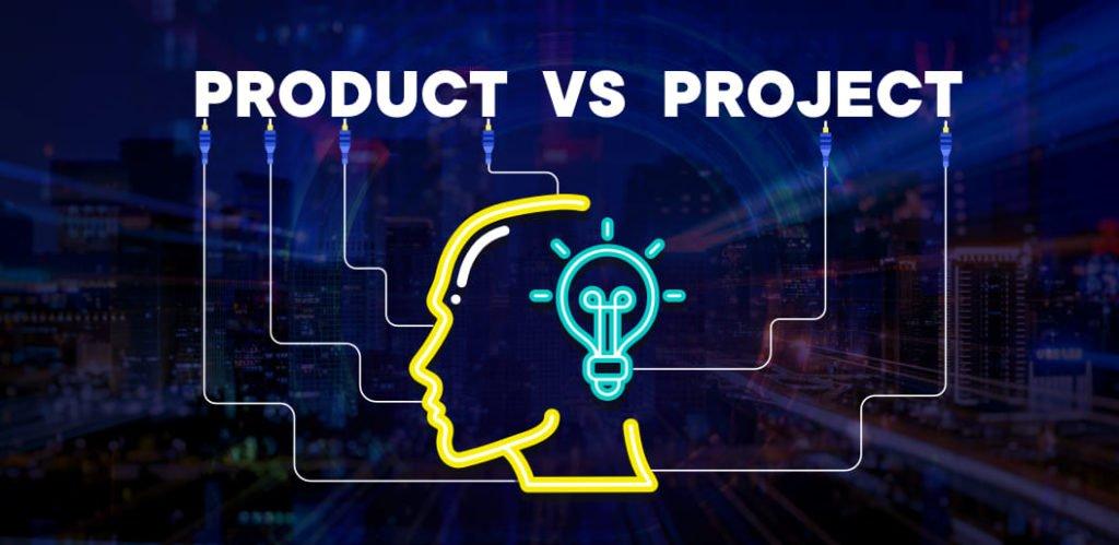 Product Mindset vs Project Mindset