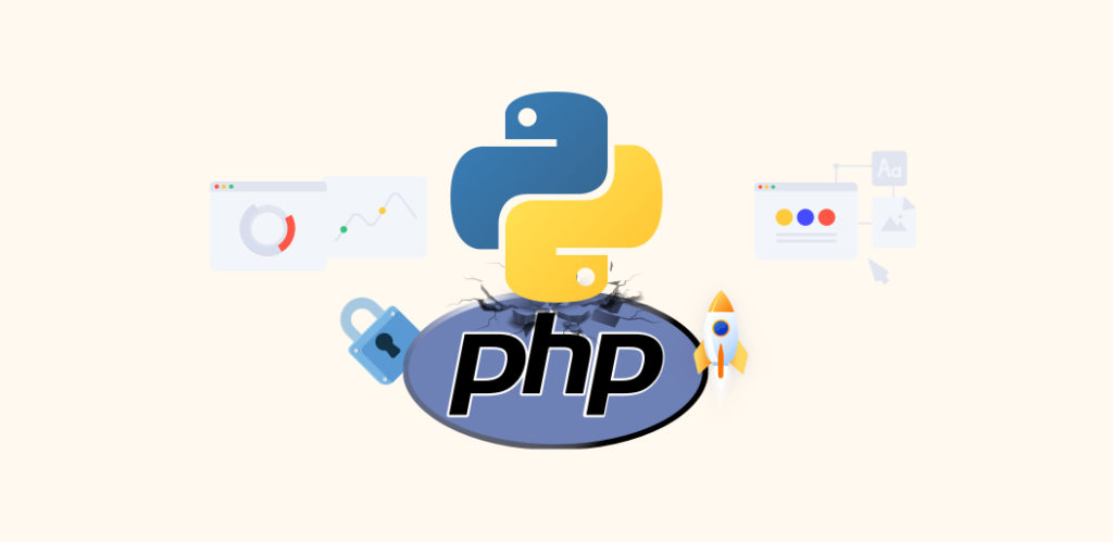 Reasons to Choose Python over PHP for your next project