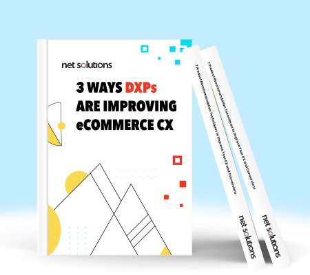 3 Ways DXP Are Improving eCommere CX