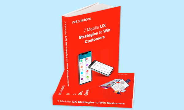 7 Mobile UX Strategies to Win Customers