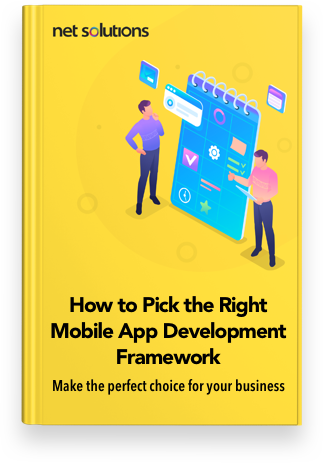 How to Pick the Right Mobile App Development Framework