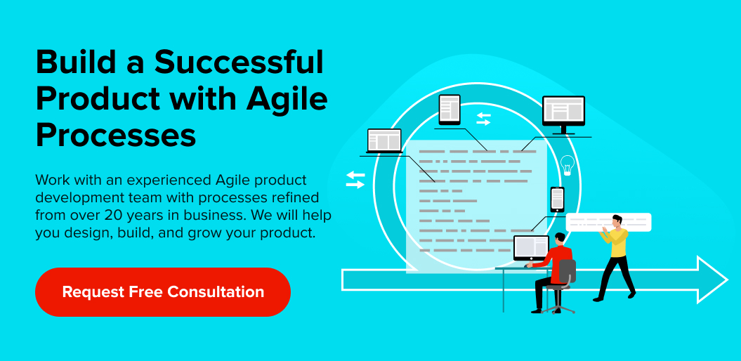 Build a Successful Product With Agile Processes