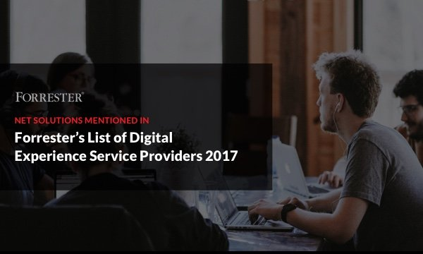 Net Solutions Featured in Forrester's Digital Experience Service Providers