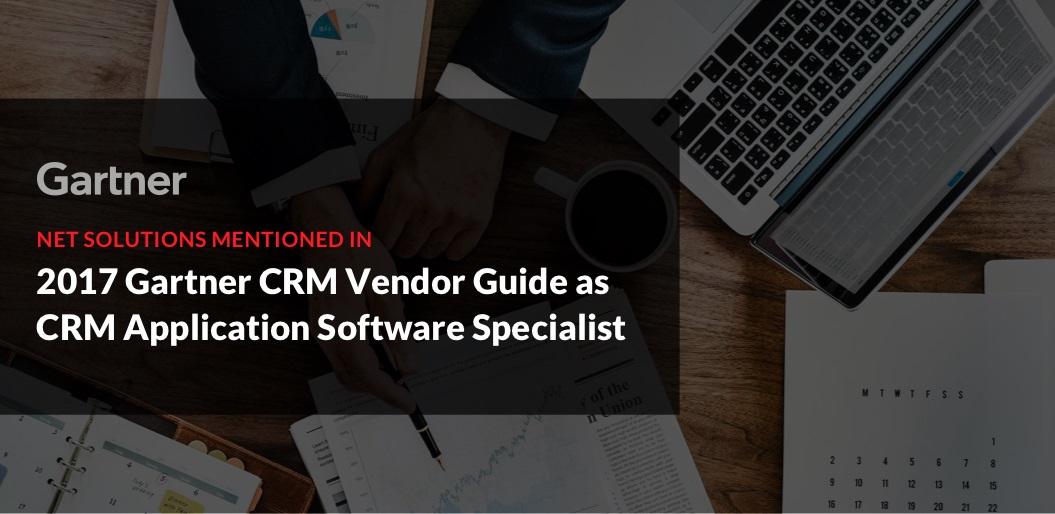 Net Solutions Mentioned in 2017 Gartner CRM Vendor Guide