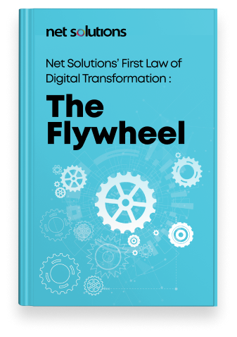 Net Solutions' First Law of Digital Transformation: The Flywheel