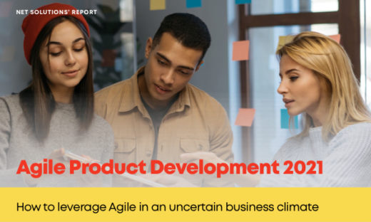 Net Solutions' Agile Product Development Report – KeyTrends for 2020
