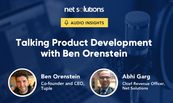 Podcast - Talking Product Development with Ben
