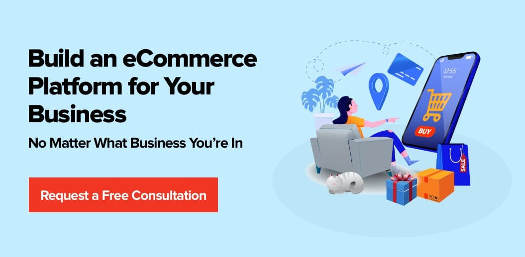 Contact Net Solutions to Build an eCommerce Platform for Your Business