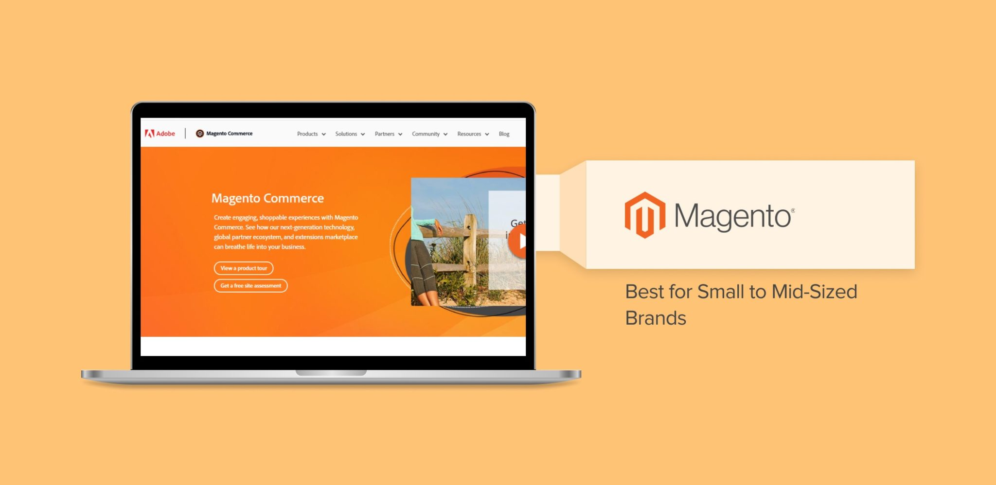 Magento - Best for Small to Mid-Sized Brands