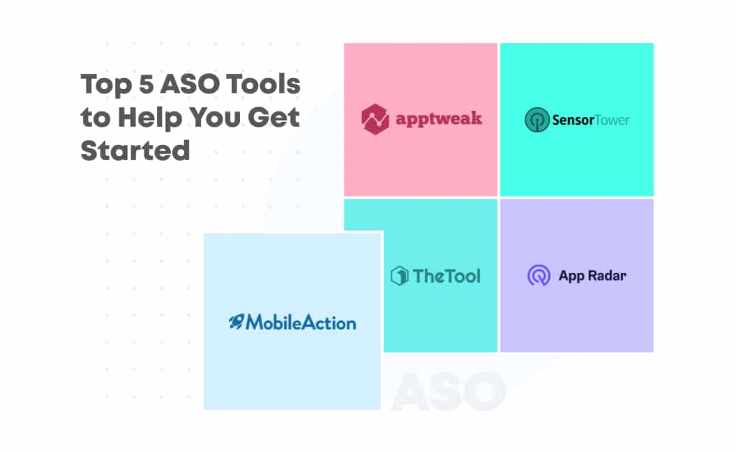 Top 5 App Store Optimization Tools