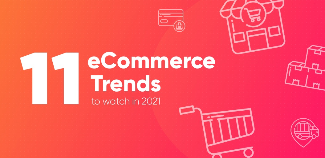 2021 eCommerce Trends title graphic
