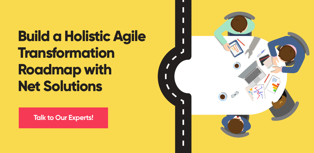 Build Agile Transformation Roadmap with Net Solutions
