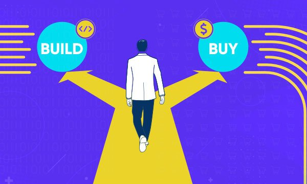 build vs buy: What to Choose for Enterprise Software