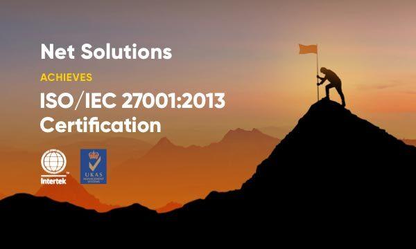 Net Solutions is ISO IEC 27001 2013 Certified