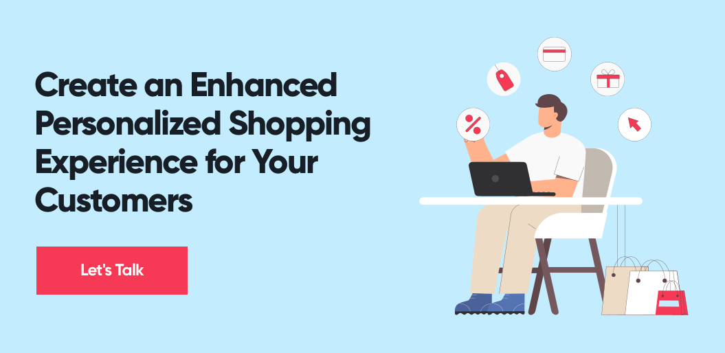 Contact Net Solutions to Create an Enhanced Personalized Shopping Experience for Your Customers
