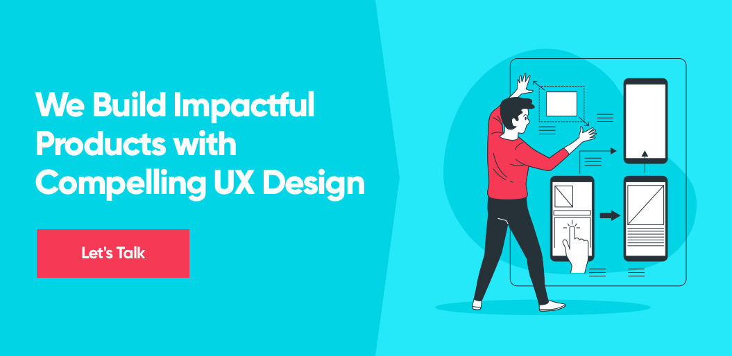 Contact Net Solutions to Build Impactful Products with Compelling UX Design