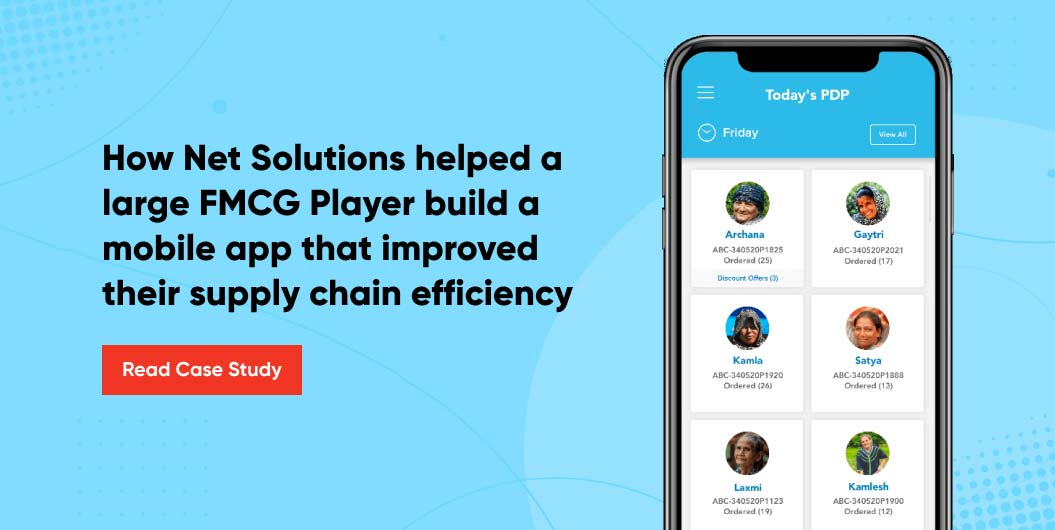 How Net Solutions Helped a Large FMCG Player to Build a Mobile App