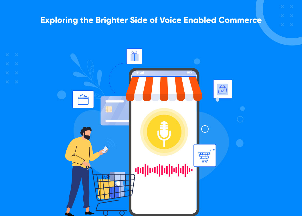 explore the brighter side of voice enabled ecommerce
